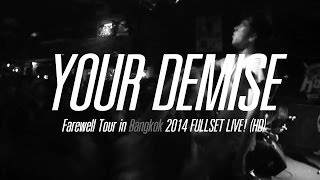 Download Lagu Your Demise FULLSET LIVE! [HD] Farewell Tour in Bangkok 2014 Mp3