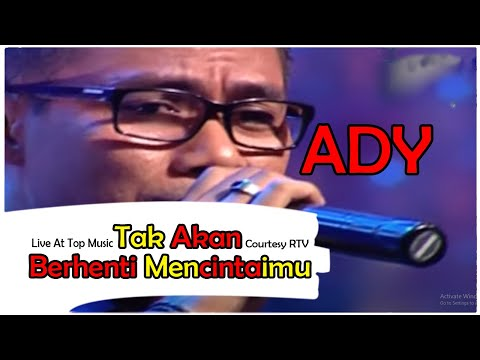 ADY [Tak Akan Berhenti Mencintaimu] Live At Top Music (14-02-2015) Courtesy RTV