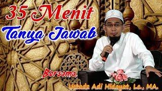 Video 35 Menit Tanya Jawab Bersama Ustadz Adi Hidayat Lc , MA ((Seri 001)) MP3, 3GP, MP4, WEBM, AVI, FLV Januari 2019