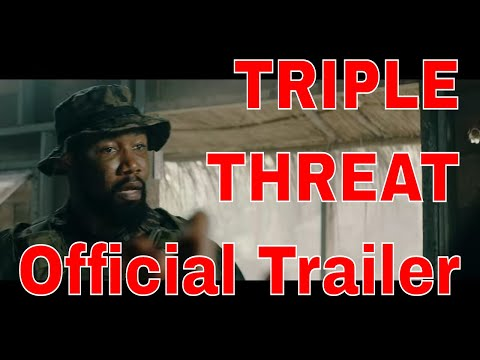TRIPLE THREAT  V3 OFFICIAL Trailer2019 Tony Jaa, Iko Uwais, Scott Adkins - Thời lượng: 67 giây.