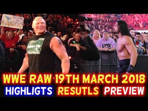 WWE Monday Night Raw 19th March 2018 Hindi Highlights Preview - Roman Reigns vs Brock Lesnar Results