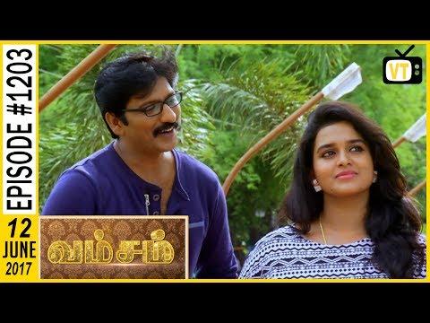 Vamsam - வம்சம் | Tamil Serial | Sun TV | Epi 1203 | 12/06/2017