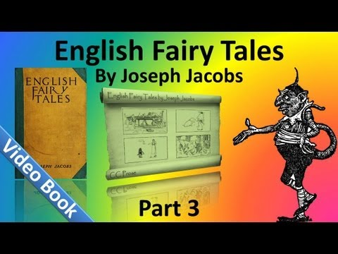 Part 3 - English Fairy Tales Audiobook by Joseph Jacobs (Chs 32-43)