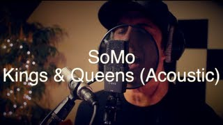 Thumbnail for SoMo — Kings & Queens (Acoustic)