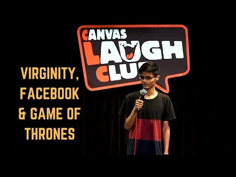 Virginity, Facebook & Game Of Thrones   Stand-Up Comedy by Mohd Suhel