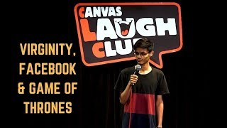 Virginity, Facebook & Game Of Thrones | Stand-Up Comedy by Mohd Suhel