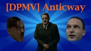 [DPMV] Anticway (A Parody Of Hideaway By Kiesza)