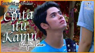 Video Cinta Itu Kamu - ost sinetron Orange Ketiga SCTV - by Rayen Pono MP3, 3GP, MP4, WEBM, AVI, FLV April 2019