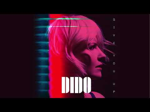 Dido Give You Up