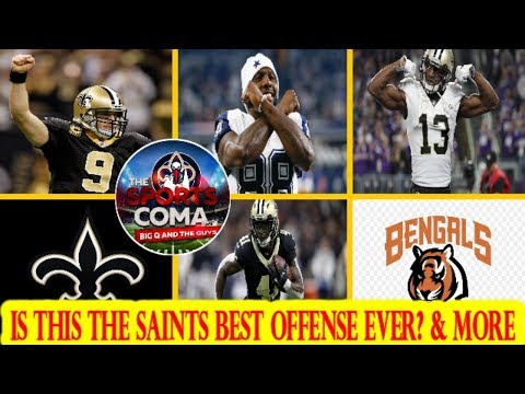 The Sports Coma Show #268 Saints Add wr Dez Bryant, Is this the Saints best offense ever? & More