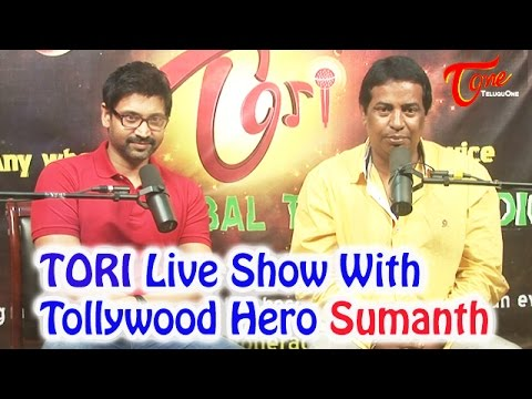 TORI Live Show with Tollywood Hero Sumanth