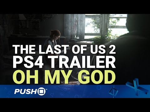Trailer: The Last of Us: Part II