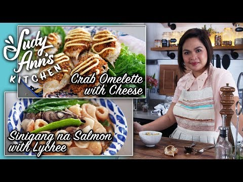 [Judy Ann's Kitchen 12] Ep 2 : Sinigang na Salmon with Lychee, Tortang Alimango with Cheese