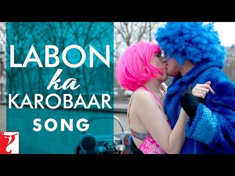 Video Labon Ka Karobaar - Song | Befikre | Ranveer Singh | Vaani Kapoor | Papon download in MP3, 3GP, MP4, WEBM, AVI, FLV January 2017