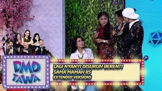 Video BIKIN KAGET!! Lagi Nyanyi Disuruh Berenti Sama Mamah Iis Part 4 - DMD Tawa (14/11) MP3, 3GP, MP4, WEBM, AVI, FLV November 2018