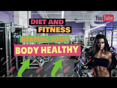 Tips associated to diet and fitness for keeping your body healthy - fat burning and lose weight tips