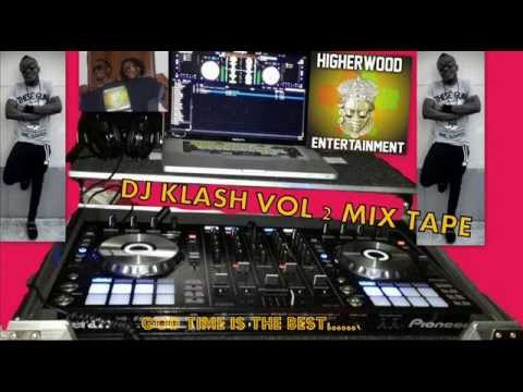 MIXTAPE VOL 2 BY DJ KLASH.......E GET WHY..........