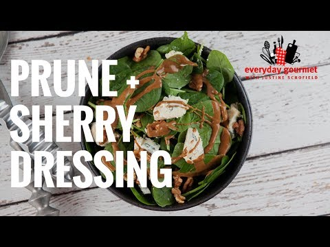 Prune & Sherry Dressing | Everyday Gourmet S7 E90