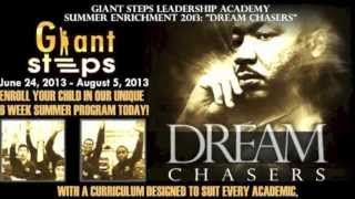 Giant Steps Leadership Academy, Inc: Dreamchasers 2013