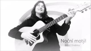 Video Noční motýl - Miloš Drabina