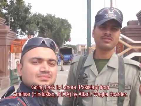 Lahore - Amritsar (India) to Lahore (Pakistan) By Road (Attari Wagha Boarder).