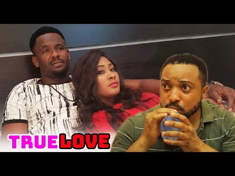 TRUE LOVE SEASON 1 - Latest Nollywood Movies.