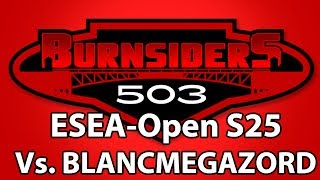 eXtine casts this match between the Portland Burnsiders and BlancMegazord from Season 25 of the ESEA-Open division.