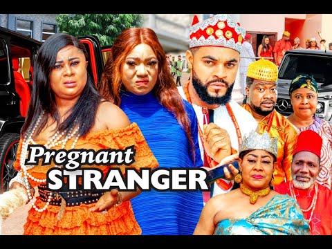 PREGNANT STRANGER SEASON 5 - (Latest Movie)   2021 Latest Nigerian Nollywood Movie