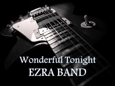 Tekst piosenki Ezra Band - Wonderful Tonight po polsku