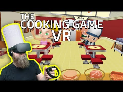 ANOTHER AWESOME VR COOKING GAME! | The Cooking Game VR (Oculus Rift)