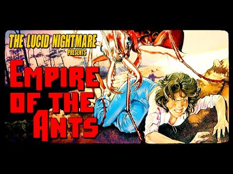The Lucid Nightmare - Empire of the Ants Review