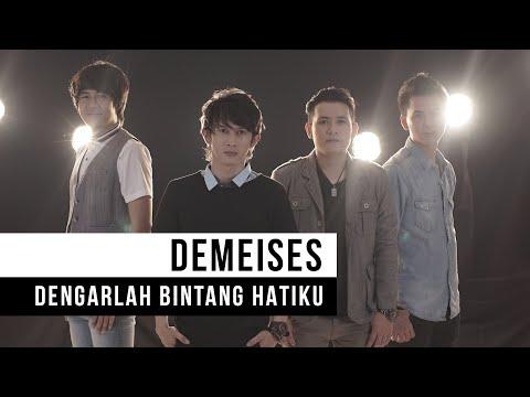 Video DEMEISES - Dengarlah Bintang Hatiku (Official Music Video) download in MP3, 3GP, MP4, WEBM, AVI, FLV February 2017