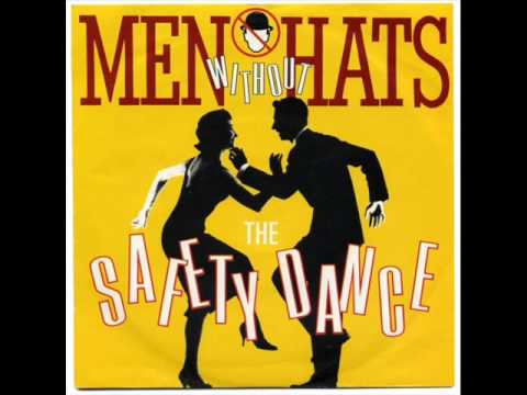 MEN WITHOUT HATS – THE SAFETY DANCE – SECURITY