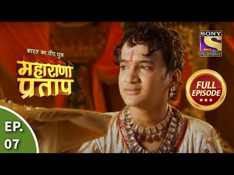 Bharat Ka Veer Putra - Maharana Pratap - Episode 7