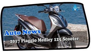 5. MUST WATCH !!! 2017 Piaggio Medley 125 Scooter Price & Spec