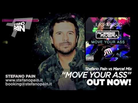 Move Your Ass (Stefano Pain Vs Marcel Mix)	- Robbie Rivera