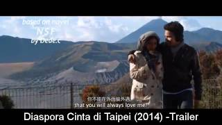 Nonton Diaspora Cinta Di Taipei  2014    Trailer Film Subtitle Indonesia Streaming Movie Download