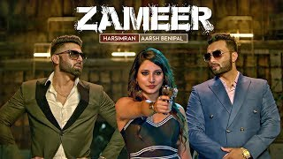 "Zameer: Aarsh Benipal, Harsimran (Full Video) ""Punjabi Songs 2017"" 