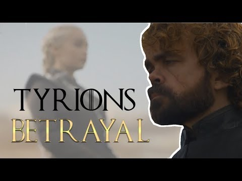 Game Of Thrones - Why Tyrion is Going to Betray Daenerys