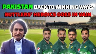 Pakistan back to winning ways | Buttlers' heroics goes in Vain