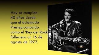 Hoy se cumplen 40 años de la despedida física del 'Rey del Rock' aquel 16 de agosto del 77.