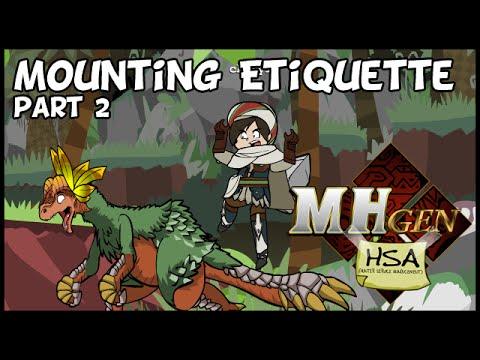 MHgen HSA: Mounting Etiquette part2 (видео)