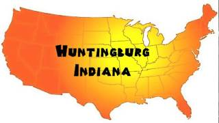 Huntingburg (IN) United States  city pictures gallery : How to Say or Pronounce USA Cities — Huntingburg, Indiana