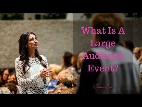 What is a Large Audience Event