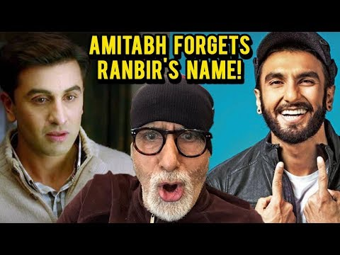 Amitabh Bachchan Calls RANBIR Kapoor 'RANVEER Sing