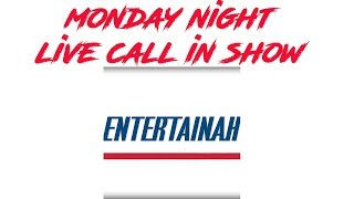 Sports talk with the Entertainah! Monday Night Call in show