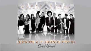 Coral Kemuel :: Leva-me a Ti {Bônus Pista} (Álbum Clássicos) [Áudio Oficial]