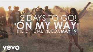 Music video by Lea Michele performing On My Way (2 days to go). (C) 2014 Columbia Records, a Division of Sony Music Entertainment