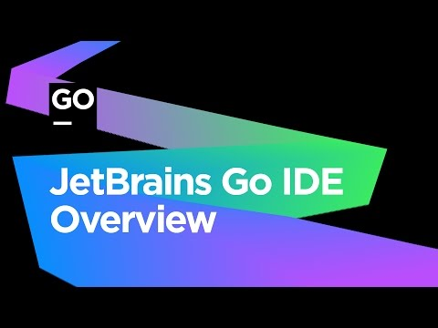 JetBrains Go IDE Overview