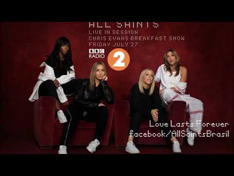 All Saints - Love Lasts Forever (Live At Chris Evans Breakfast Show)